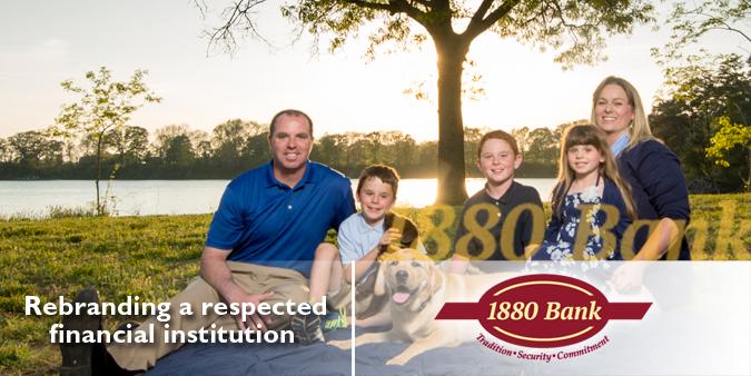 1880 Bank: (Re) Branding a Legacy Bank